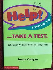 Help! I have to take a test: guide to studying By Louise Colligan