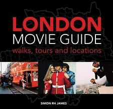 London Movie Guide: Walks, Tours and Locations-ExLibrary