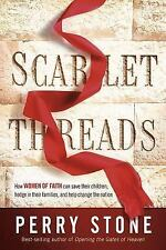 Scarlet Threads: How Women of Faith Can Save Their Children, Hedge in Their Fami