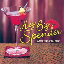 HEY BID SPENDER SMOOTH TUNES WITH A TWIST (CD, Nov-2003)