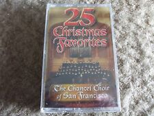 25 Christmas Favorites by the Chancel Choir of San Francisco on cassett