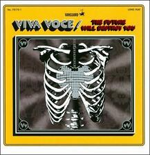 The Future Will Destroy You 2011 by Viva Voce ExLibrary