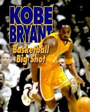 Kobe Bryant: Basketball Big Shot (Sports Achievers Biographies)-ExLibrary