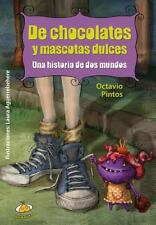 De chocolates y mascotas dulces (Spanish Edition)-ExLibrary