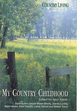 Country Living  Magazine: My Country Childhood by Country Living (Paperback,...