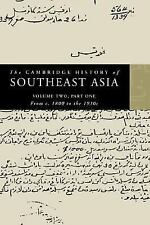 The Cambridge History of Southeast Asia, Vol. 2, Part 1: From c.1800 to the 1930