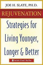 NEW - Rejuvenation: Strategies for Living Younger, Longer & Better
