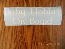 """Lord Of The Rings """"Baby Hobbit On Board"""" white vinyl decal"""