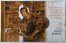 1979 Ford Pinto And Bobcat Electrical & Vacuum Troubleshooting Manual O.E.M.