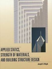 Applied Statics, Strength of Materials, and Building Structure Design by...