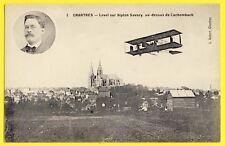 CPA AVIATION CHARTRES Cachemback AVIATEUR PARISIEN René LEVEL sur Biplan SAVARY