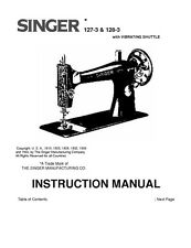 Singer 127-3-128-3 Sewing Machine/Embroidery/Serger Owners Manual