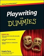 Playwriting for Dummies by Angelo Parra (2011, Paperback)