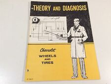 1971 Chevrolet Theory And Diagnosis of Wheels and Tires