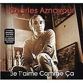 Charles Aznavour - Je T'aime Comme Ca (2009) [3 CD]