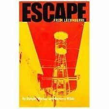 Escape from Lecumberri : The True Story of an American's Brutal Imprisonment...