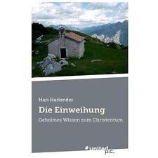 Die Einweihung by Hari Harlender (2013, Paperback)