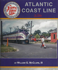 ATLANTIC COAST LINE in Color (ACL's operations right up to 1967 merger) NEW BOOK