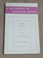 A Dictionary of Canadian Artists Volume 3  Jacobi to Lismer