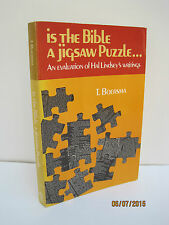 Is the Bible a Jigsaw Puzzle? Evaluation of Hal Lindsey's Writing by T. Boersma