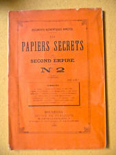 LES PAPIERS SECRETS DU SECOND EMPIRE N°2 NAPOLÉON III DOCUMENTS AUTHENTIQUE 1870