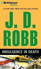 Indulgence in Death by J. D. Robb (2010, 6 CDs, Abridged)