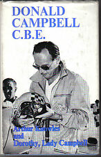 Donald Campbell C.B.E. by A Knowles & Lady Campbell  Bluebird + Record Breaking