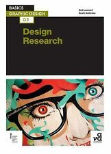 Basics Graphic Design: Design Research by Neil Leonard and Gavin Ambrose...