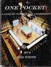 ONE POCKET: A GAME OF CONTROLLED AGGRESSION by Tom Wirth - A New 1-Pocket Book