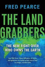 The Land Grabbers: The New Fight over Who Owns the Earth-ExLibrary