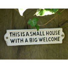 This is a Small House with a Big Welcome hand painted vintage style sign White