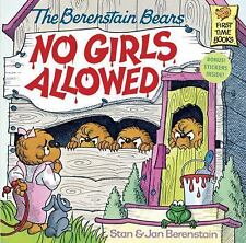 First Time Books: The Berenstain Bears : No Girls Allowed! by Jan Berenstain and