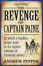 The Revenge of Captain Paine (A Pyke Mystery)