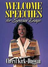 Welcome Speeches for Special Days by Cheryl Kirk-Duggan (2002, Paperback)