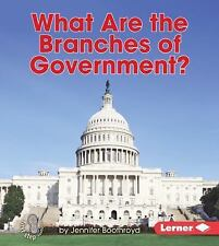 What Are the Branches of Government? (First Step Nonfiction - Explorin-ExLibrary