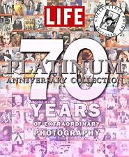 LIFE 70 Years of Extraordinary Photography: The Platinum Anniversary Collection,