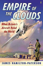 Empire of the Clouds: When Britain's Aircraft Ruled the World,Hamilton-Paterson,