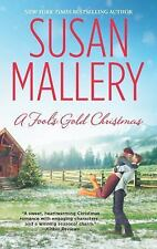 Fool&#39s Gold: A Fool's Gold Christmas 10 by Susan Mallery (2013, Paperback)