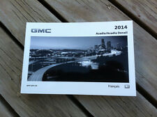 GMC Acadia/Denali - 2014 - Owner's Manual - IN FRENCH - XF