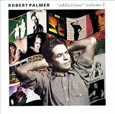 ROBERT PALMER: ADDICTIONS VOL.2 [SNEAKIN' SALLY,I DIDN'T MEAN TO TURN YOU ON++]