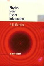 Physics from Fisher Information: A Unification