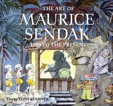 The Art of Maurice Sendak : 1980 to the Present by Tony Kushner (2003,...