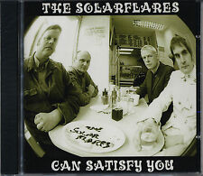 THE SOLARFLARES Can Satisfy You CD NEW Prisoners Seeds Wimple Winch Ramones Fire