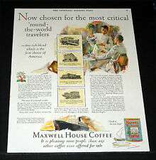 1927 OLD MAGAZINE PRINT AD, MAXWELL HOUSE COFFEE, FOR ROUND-THE-WORLD TRAVELERS!