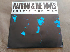 7'' KATRINA AND THE WAVES - THAT'S THE WAY - SBK SPAIN 1989 VG+