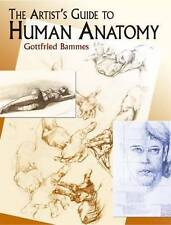 The Artist's Guide to Human Anatomy, Gottfried Bammes