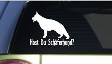 "Hast du schaferhund *I164* 6"" Sticker decal german shepherd schutzhund"