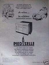 PUBLICITÉ 1958 PIED SELLE LA CÉLÈBRE CUISINIÈRE MIXTE - ADVERTISING