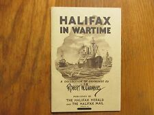 BOB CHAMBERS(Robert W. Chambers(Died in 1996)Signed Book(HALIFAX IN WARTIME-1943