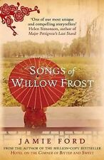 Songs of Willow Frost by Jamie Ford (Hardback, 2013)